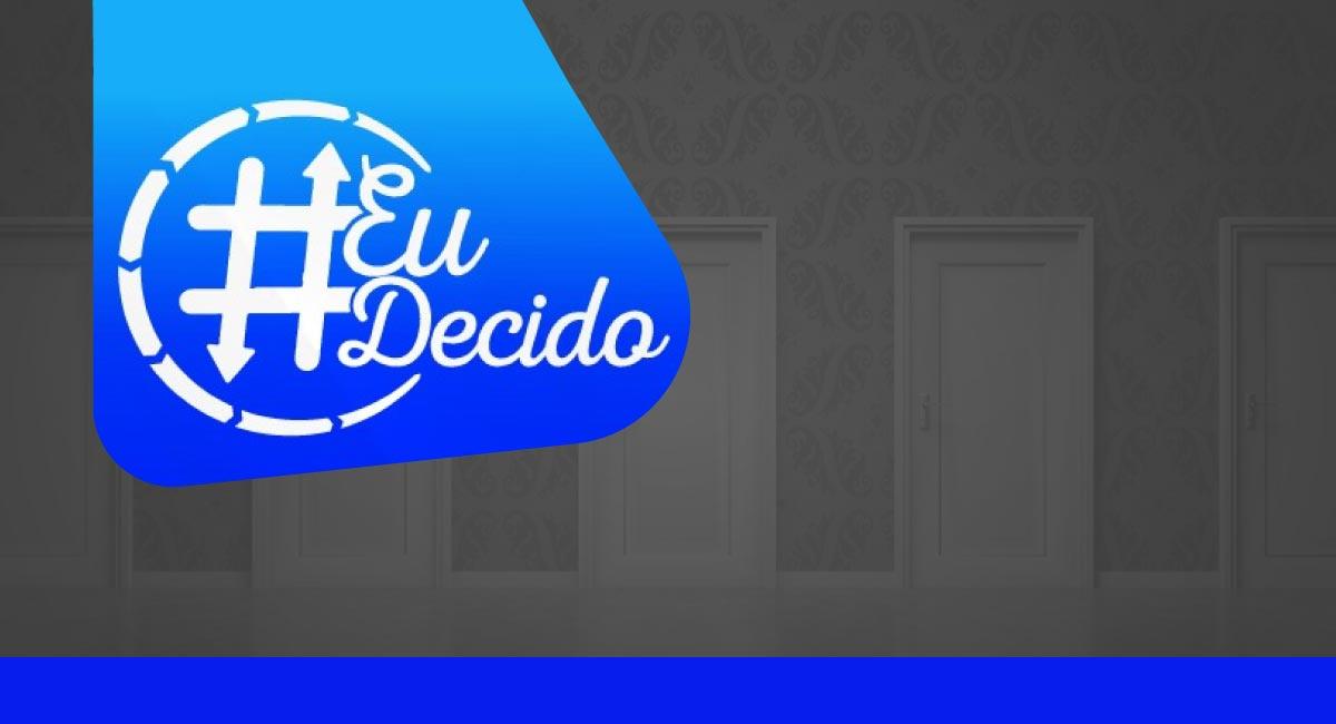 Secretaria lança campanha #EuDecido