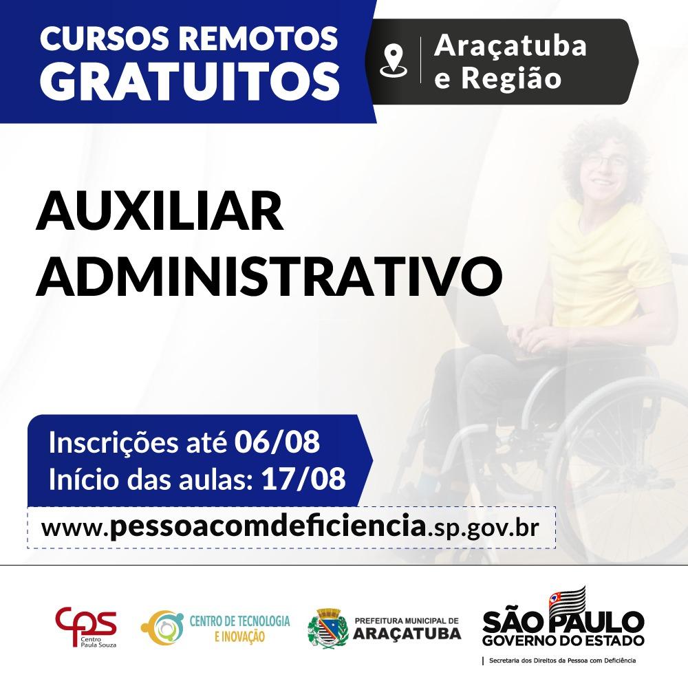 Secretaria abre inscrições para curso de Auxiliar Administrativo às pessoas com deficiência de Araçatuba