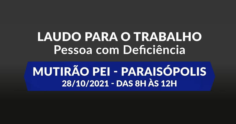 Pessoas com Deficiência de Paraisópolis recebem laudo caracterizador para ingresso no mercado de trabalho
