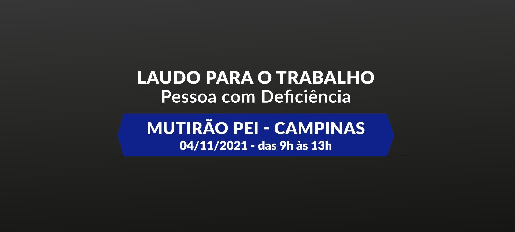 Pessoas com Deficiência de Campinas recebem 2º mutirão de laudo caracterizador para ingresso no mercado de trabalho